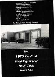 Page 5, 1973 Edition, Maud High School - Cardinal Yearbook (Maud, TX) online yearbook collection