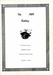 Page 3, 1959 Edition, Flatonia High School - Bulldog Yearbook (Flatonia, TX) online yearbook collection