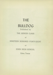 Page 5, 1948 Edition, Eden High School - Bulldog Yearbook (Eden, TX) online yearbook collection