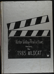 1985 Edition, Water Valley High School - Wildcat Yearbook (Water Valley, TX)