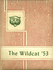 1953 Edition, Mount Enterprise High School - Wildcat Yearbook (Mount Enterprise, TX)