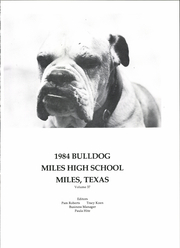 Page 5, 1984 Edition, Miles High School - Bulldog Yearbook (Miles, TX) online yearbook collection