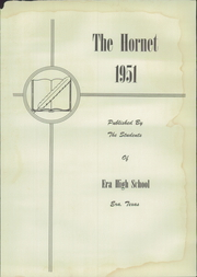 Page 7, 1951 Edition, Era High School - Hornet Yearbook (Era, TX) online yearbook collection
