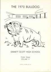 Page 5, 1970 Edition, Scott High School - Bulldog Yearbook (Tyler, TX) online yearbook collection