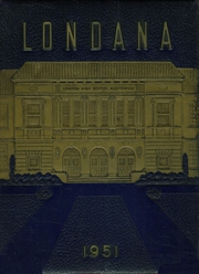 1951 Edition, London High School - Londana Yearbook (New London, TX)