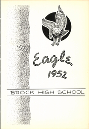 Page 7, 1952 Edition, Brock High School - Eagle Yearbook (Weatherford, TX) online yearbook collection