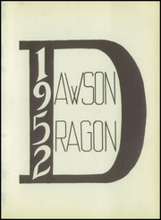 Page 5, 1952 Edition, Dawson High School - Dragon Yearbook (Welch, TX) online yearbook collection