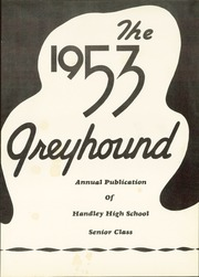 Page 5, 1953 Edition, Handley High School - Greyhound Yearbook (Fort Worth, TX) online yearbook collection