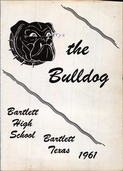 Page 5, 1961 Edition, Bartlett High School - Bulldog Yearbook (Bartlett, TX) online yearbook collection