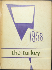 1958 Edition, Turkey High School - Turkey Yearbook (Turkey, TX)