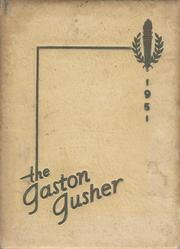 1951 Edition, Gaston High School - Gusher Yearbook (Joinerville, TX)
