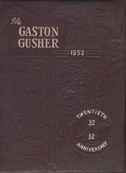 1952 Edition, Gaston High School - Gusher Yearbook (Joinerville, TX)