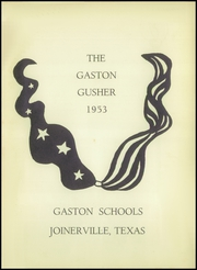 Page 5, 1953 Edition, Gaston High School - Gusher Yearbook (Joinerville, TX) online yearbook collection