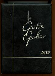 1959 Edition, Gaston High School - Gusher Yearbook (Joinerville, TX)