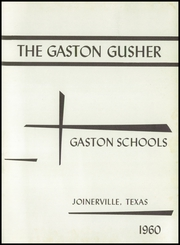 Page 5, 1960 Edition, Gaston High School - Gusher Yearbook (Joinerville, TX) online yearbook collection