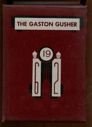 1962 Edition, Gaston High School - Gusher Yearbook (Joinerville, TX)