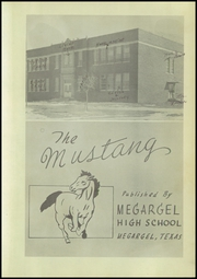 Page 7, 1947 Edition, Megargel High School - Mustang Yearbook (Megargel, TX) online yearbook collection