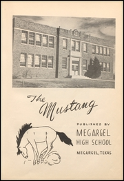 Page 7, 1948 Edition, Megargel High School - Mustang Yearbook (Megargel, TX) online yearbook collection