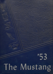 1953 Edition, Megargel High School - Mustang Yearbook (Megargel, TX)