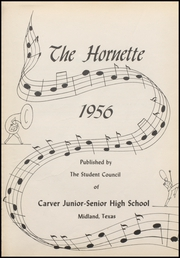 Page 7, 1956 Edition, Carver High School - Hornet Yearbook (Midland, TX) online yearbook collection