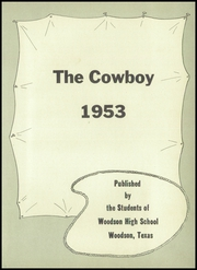Page 7, 1953 Edition, Woodson High School - Cowboy Yearbook (Woodson, TX) online yearbook collection