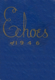 Page 1, 1946 Edition, St Josephs High School - Echoes Yearbook (Yoakum, TX) online yearbook collection