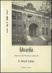 Page 7, 1951 Edition, St Edward Academy - Edwardia Yearbook (Dallas, TX) online yearbook collection