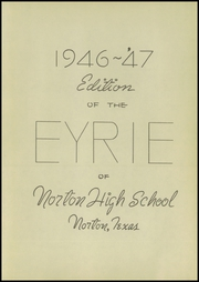 Page 7, 1947 Edition, Norton High School - Eyrie Yearbook (Norton, TX) online yearbook collection