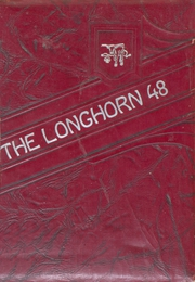 1948 Edition, Lawn High School - Longhorn Yearbook (Lawn, TX)