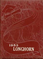 1953 Edition, Lawn High School - Longhorn Yearbook (Lawn, TX)