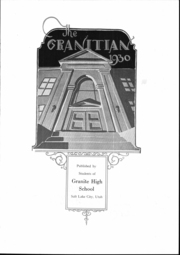 Page 4, 1930 Edition, Granite High School - Granitian Yearbook (Salt Lake City, UT) online yearbook collection