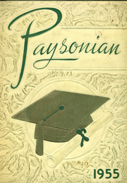 1955 Edition, Payson High School - Paysonian Yearbook (Payson, UT)