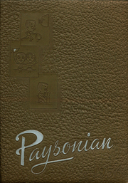 1956 Edition, Payson High School - Paysonian Yearbook (Payson, UT)