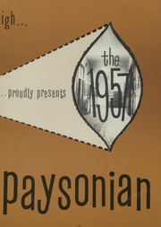 Page 7, 1957 Edition, Payson High School - Paysonian Yearbook (Payson, UT) online yearbook collection