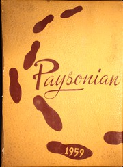 1959 Edition, Payson High School - Paysonian Yearbook (Payson, UT)