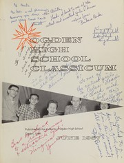 Page 5, 1957 Edition, Ogden High School - Classicum Yearbook (Ogden, UT) online yearbook collection