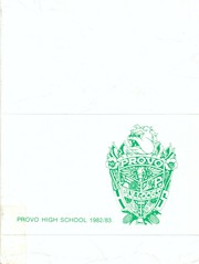 Provo High School - Provost Yearbook (Provo, UT) online yearbook collection, 1983 Edition, Page 1