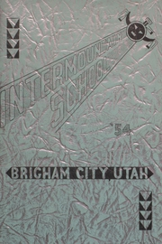 1954 Edition, Intermountain Indian High School - Yearbook (Brigham City, UT)