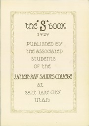 Page 7, 1929 Edition, Latter Day Saints Business College - S Book Yearbook (Salt Lake City, UT) online yearbook collection