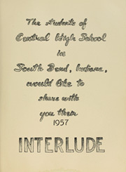 Page 5, 1957 Edition, Central High School - Interlude Yearbook (South Bend, IN) online yearbook collection
