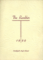 1950 Edition, Northfield High School - Rambler Yearbook (Northfield, VT)