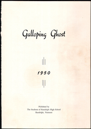 Page 3, 1950 Edition, Randolph Union High School - Galloping Ghost Yearbook (Randolph, VT) online yearbook collection