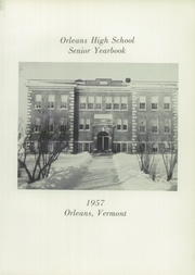 Page 5, 1957 Edition, Orleans High School - Alma Mater Yearbook (Orleans, VT) online yearbook collection