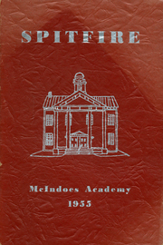 Page 1, 1955 Edition, McIndoes Academy - Spitfire Yearbook (McIndoes, VT) online yearbook collection