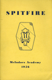 1956 Edition, McIndoes Academy - Spitfire Yearbook (McIndoes, VT)