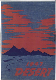 1947 Edition, University of Arizona - Desert Yearbook (Tucson, AZ)