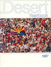 1987 Edition, University of Arizona - Desert Yearbook (Tucson, AZ)