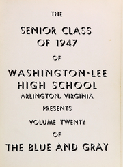 Page 5, 1947 Edition, Washington Lee High School - Blue and Gray Yearbook (Arlington, VA) online yearbook collection