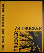 1973 Edition, Churchland High School - Trucker Yearbook (Portsmouth, VA)