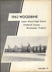 Page 5, 1962 Edition, James Wood High School - Woodbine Yearbook (Winchester, VA) online yearbook collection